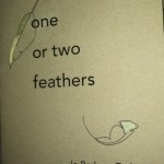 One or Two Feathers Book Review